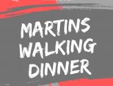 Plakat Martins Walking Dinner